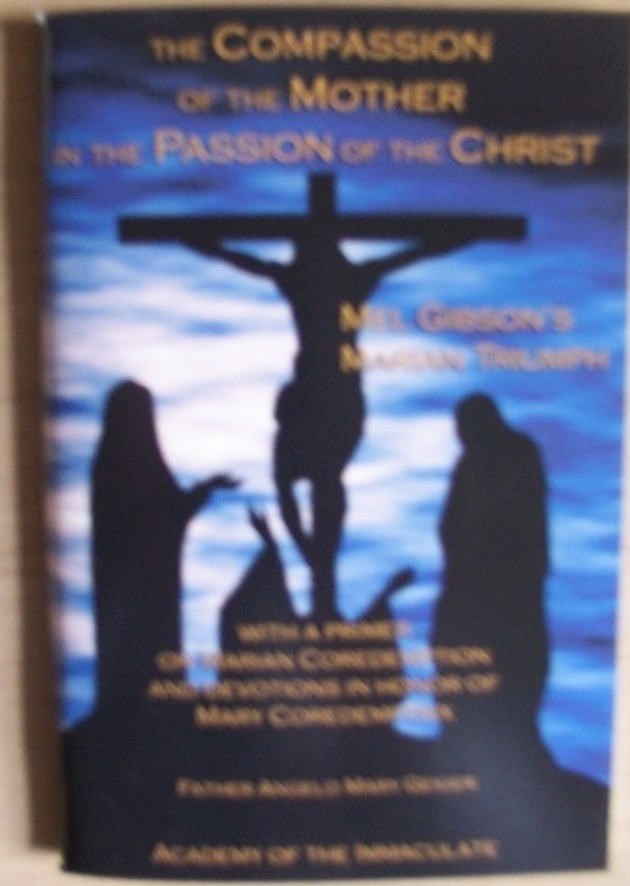 The Compassion of the Mother in the Passion of the Christ
