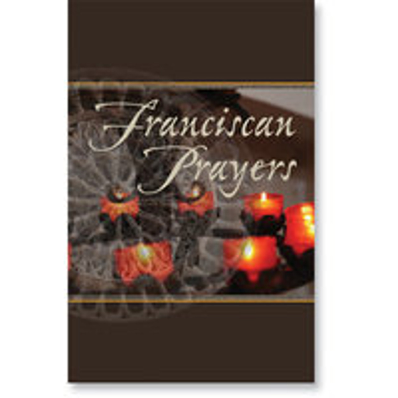 Franciscan Prayers