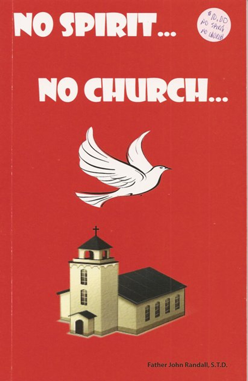 No Spirit, No Church