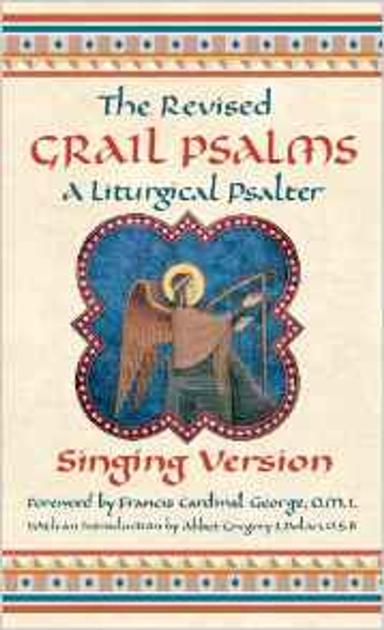 The Revised Grail Psalms: Singing Version of Liturgical Psalter
