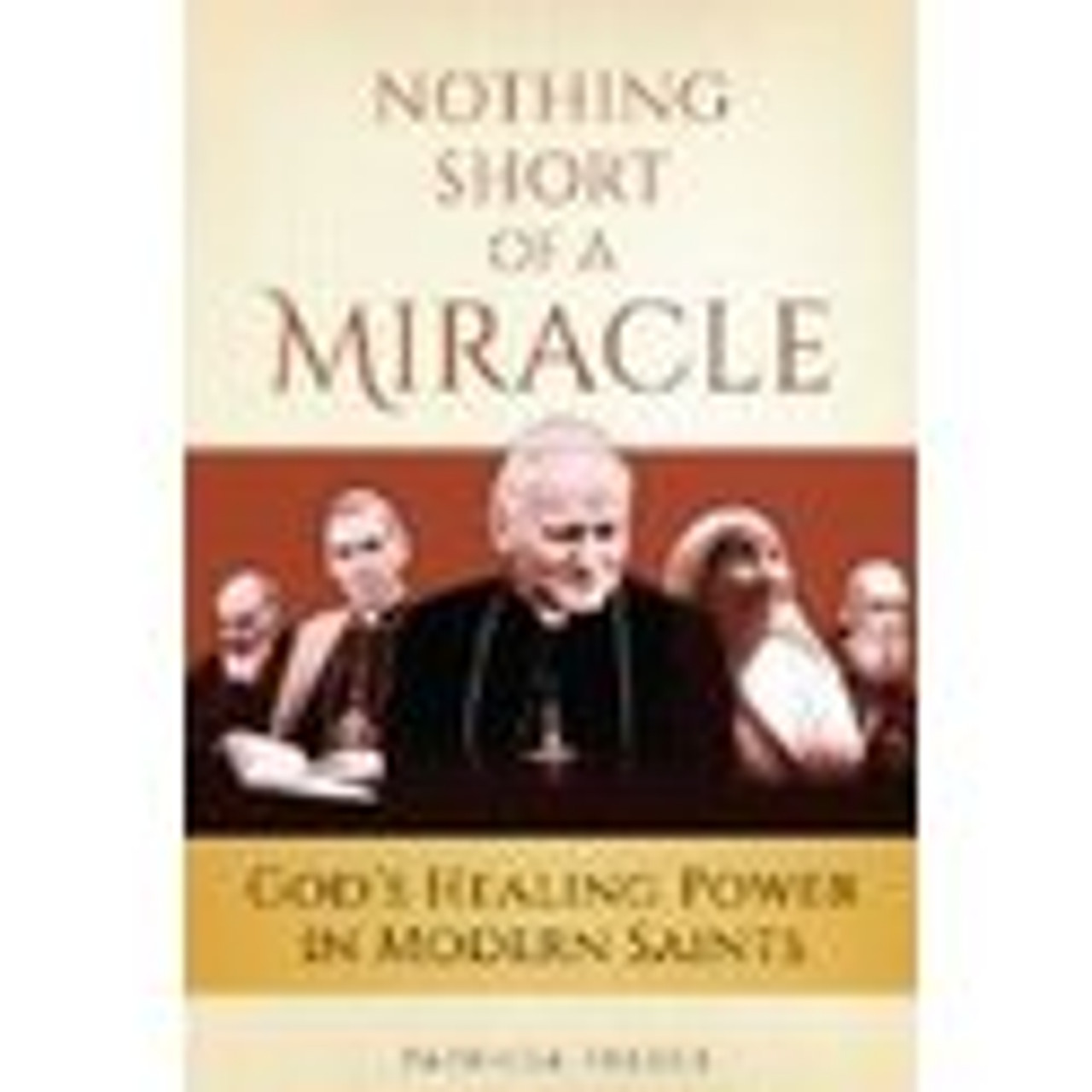 Nothing Short Of A Miracle Book