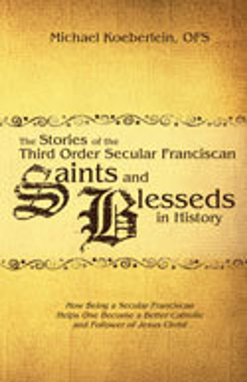 Third Order Franciscan Saints and Blessed's
