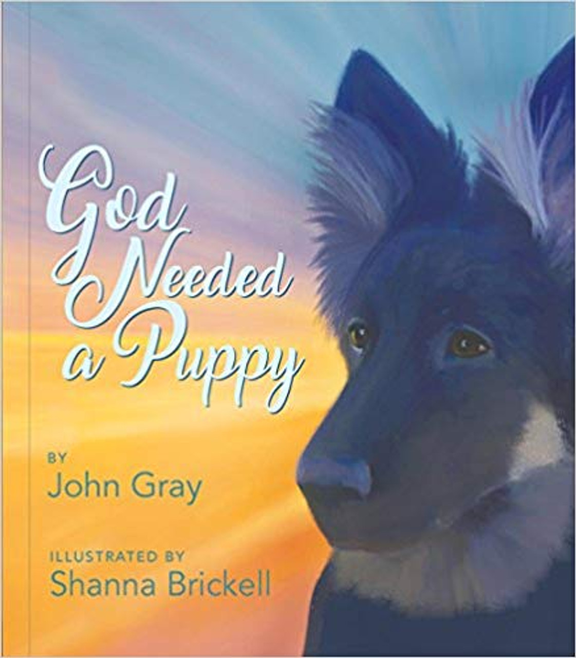 God Needed a Puppy Hardcover Book