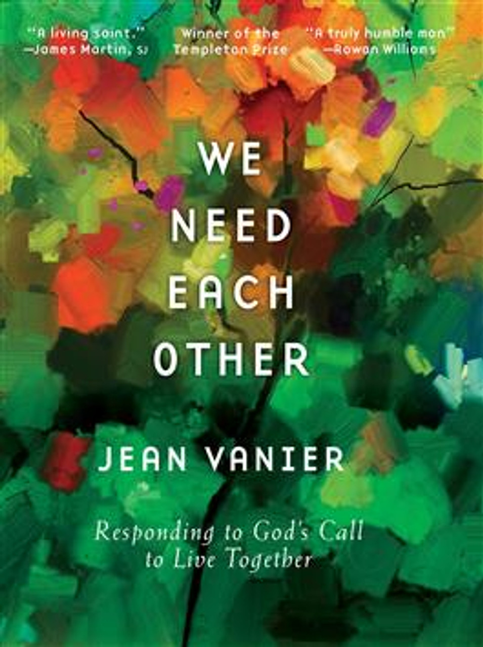 We Need Each Other Responding to God's Call to Live Together