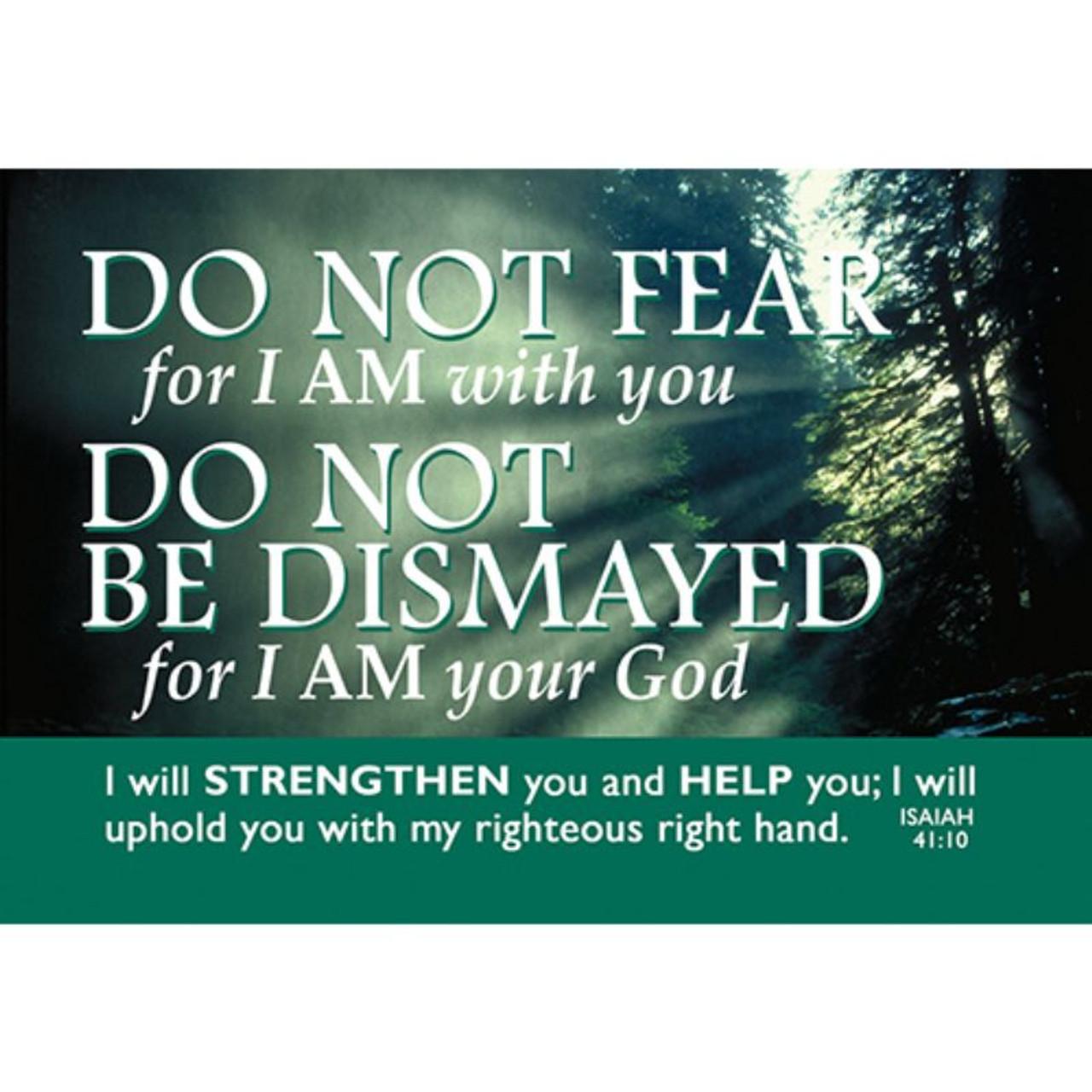 Do Not Fear Message Card