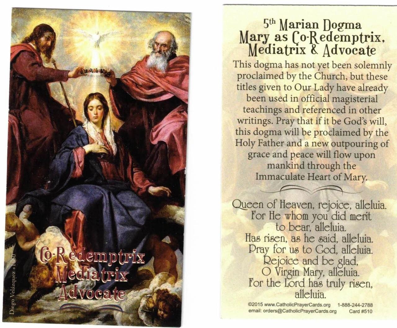 Fifth Marian Dogma--Mary Mediatrix. Co-Redemptrix, Advocate