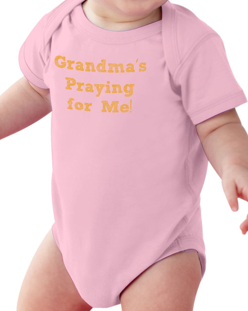 Grandma's Praying for Me! Baby Onesie
