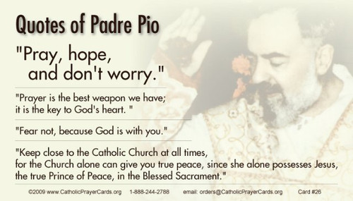 Quotes from Saint Padre Pio Prayer Card