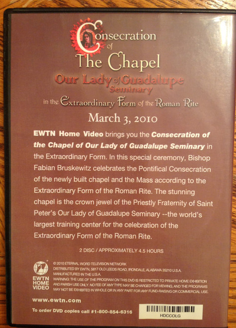 Consecration of Our Lady of Guadalupe Seminary Chapel DVD