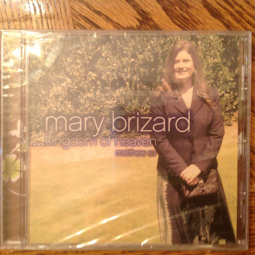 ...Kingdom of Heaven by Mary Brizard CD