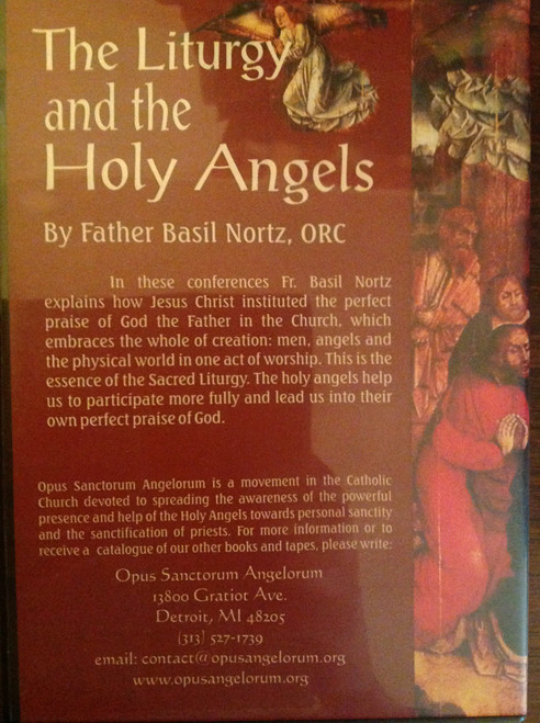 The Liturgy and the Holy Angels by Father Basil Nortz, ORC CD