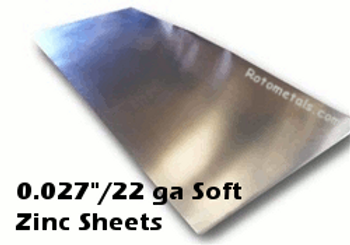 ".027"" (Soft Alloy) Zinc Sheet -  22 Gauge"