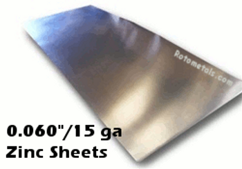 """.060"""" Zinc Sheet -15 Gauge - 060 x 44.4"""" x 10 Foot [Grade B]"""
