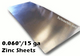 ".060"" Zinc Sheet -15 Gauge - .060"" x 44.4"" x 120"" [Grade B] Less than perfect, light scratches"