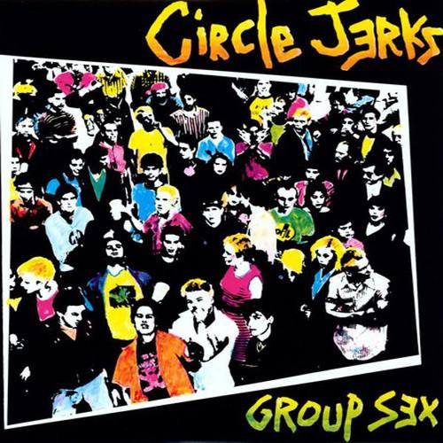 Circle Jerks - Group Sex (VINYL LP)