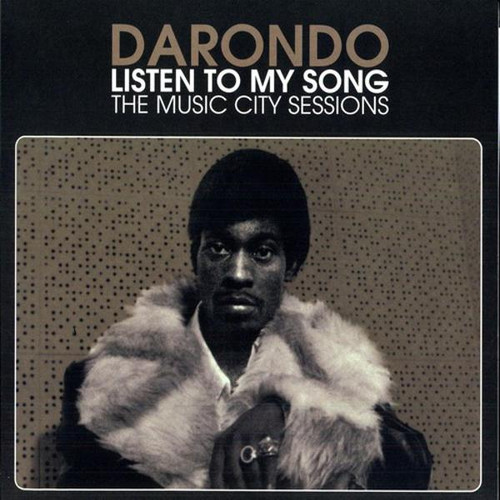 Darondo – Listen To My Song: The Music City Sessions (LP)