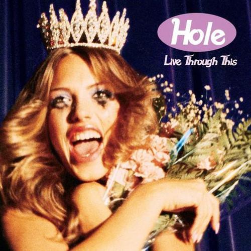 Hole - Live Through This (VINYL LP)