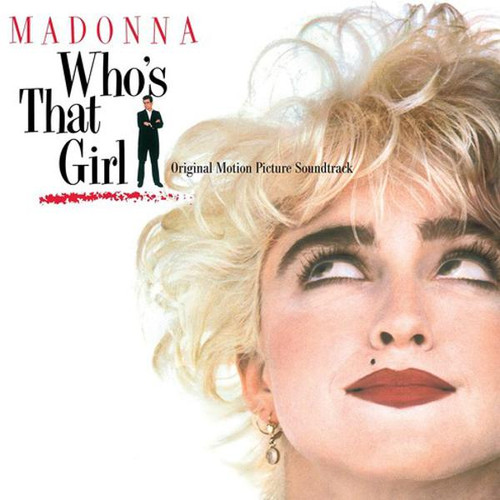 Who's That Girl (Motion Picture Soundtrack) Madonna (VINYL LP)