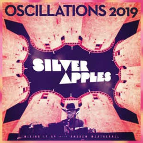 Silver Apples – Oscillations 2019 (VINYL LP)