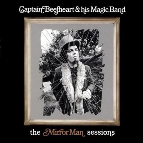 Captain Beefheart & His Magic Band - the Mirror Man sessions (LP)