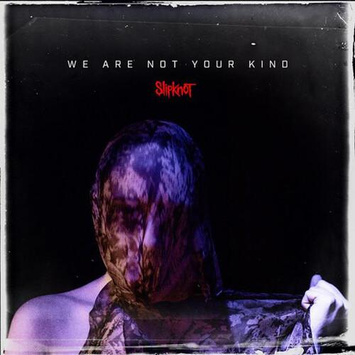 Slipknot – We Are Not Your Kind (VINYL LP)