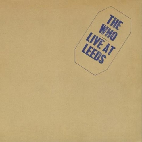 The Who Live At Leeds (VINYL LP)