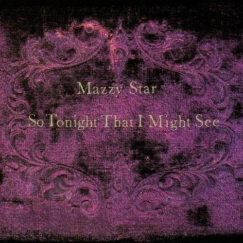Mazzy Star - So Tonight That I Might See (VINYL LP)