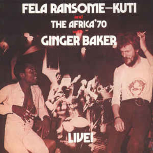 Fela Ransome-Kuti And The Africa 70 With Ginger Baker ‎– Live! (VINYL LP)