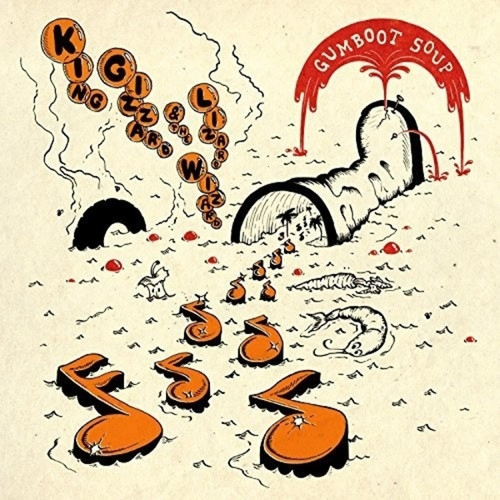 King Gizzard And The Lizard Wizard – Gumboot Soup