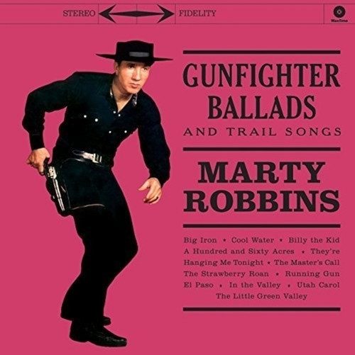 Marty Robbins – Gunfighter Ballads And Trail Songs