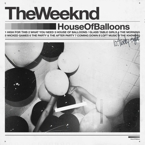 The Weeknd ‎– House Of Balloons