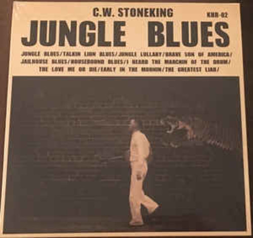 C.W. Stoneking ‎– Jungle Blues (LP)