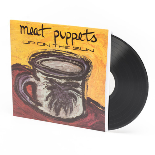 Meat Puppets ‎– Up On The Sun
