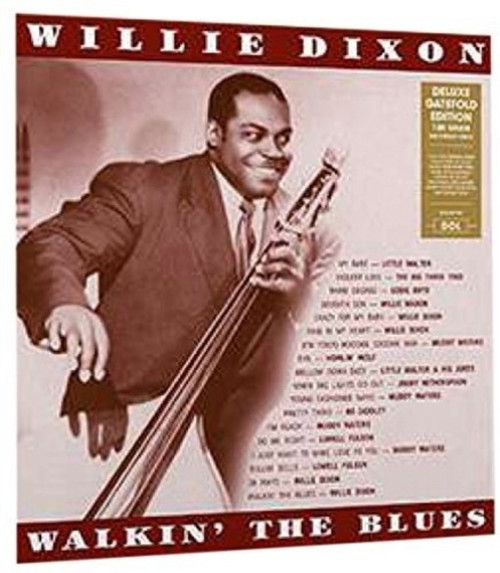 Willie Dixon ‎– Walkin' The Blues