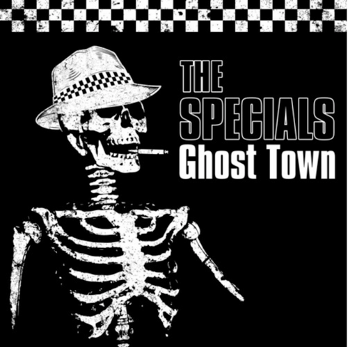 The Specials – Ghost Town