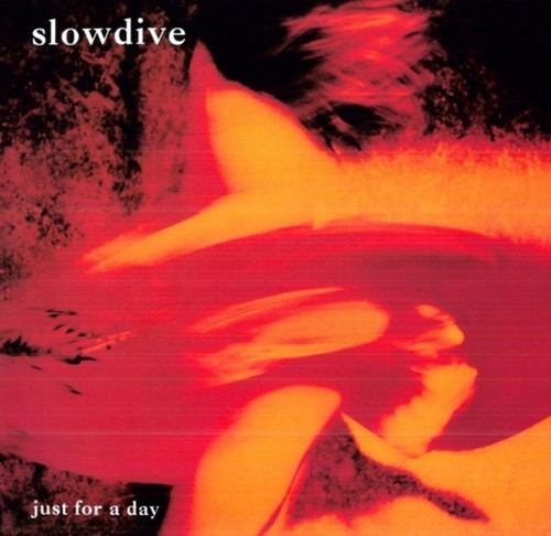 Slowdive ‎– Just For A Day (VINYL LP)
