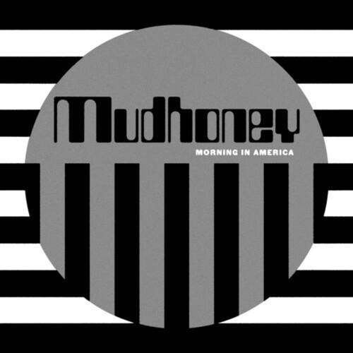 Mudhoney – Morning In America (Vinyl LP)