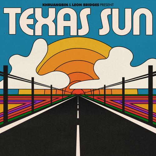 Khruangbin & Leon Bridges – Texas Sun (Vinyl LP)