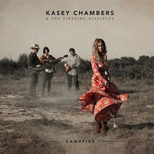 Kasey Chambers & The Fireside Disciples – Campfire (Vinyl LP)