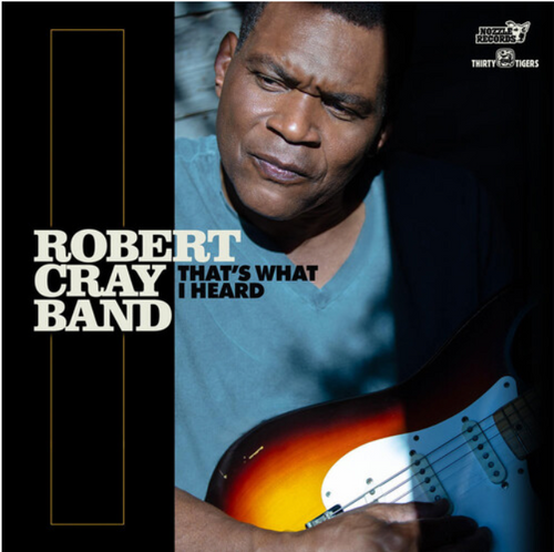 The Robert Cray Band ‎– That's What I Heard   (Vinyl, LP, Album, Gatefold, 180 gram)