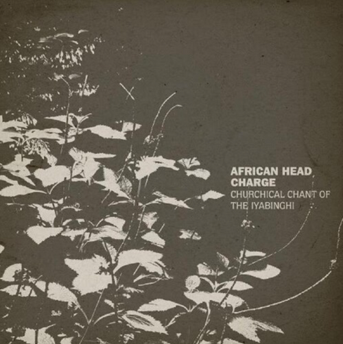 African Head Charge ‎– Churchical Chant Of The Iyabinghi    (Vinyl, LP, Album)