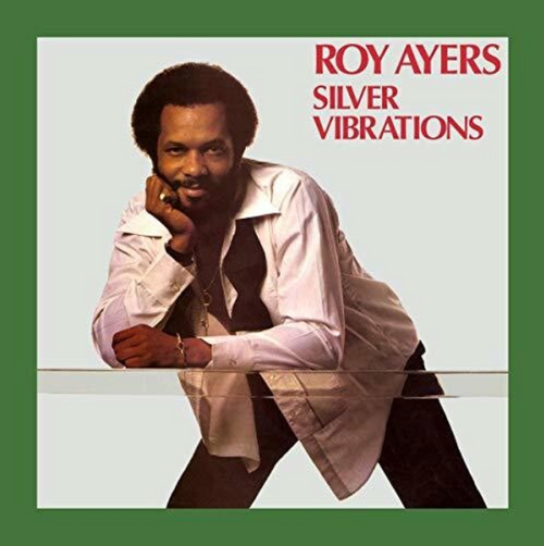Roy Ayers, ‎– Silver Vibrations,.   (Vinyl, LP, Album, Reissue)