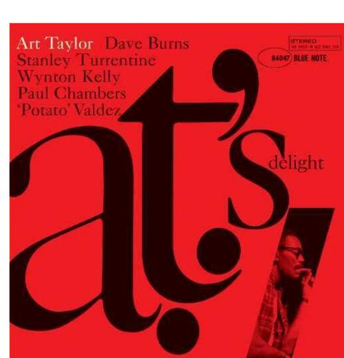 Art Taylor ,– A.T.'s Delight,.   (Vinyl, LP, Album, Reissue, Stereo, 180g)