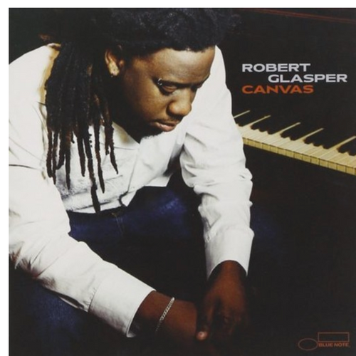 Robert Glasper, ‎– Canvas,.   (2 × Vinyl, LP, Album, Reissue, Remastered, 180g)
