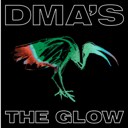 DMA's ‎– The Glow.   (Vinyl, LP, Album, Black)