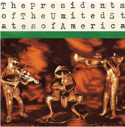The Presidents Of The United States Of America ‎– The Presidents Of The United States Of America.   (Vinyl, LP, Album, Reissue, Remastered)