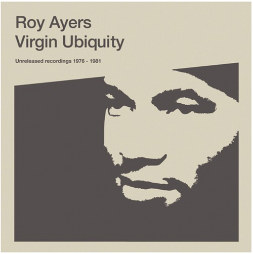 Roy Ayers ‎– Virgin Ubiquity (Unreleased Recordings 1976-1981).   (2 × Vinyl, LP, Album, Compilation, Gatefold)