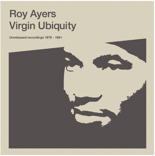 Roy Ayers – Virgin Ubiquity (Unreleased Recordings 1976-1981).   (2 × Vinyl, LP, Album, Compilation, Gatefold)