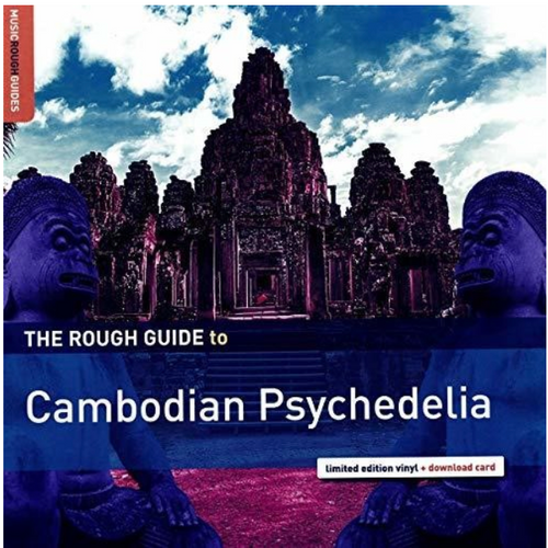 Various ‎– The Rough Guide To Cambodian Psychedelia.   (Vinyl, LP, Compilation, Limited Edition)