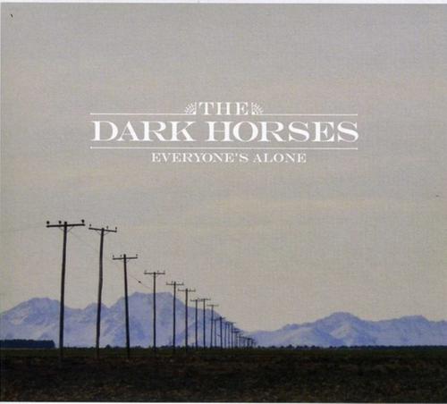 The Dark Horses  – Everyone's Alone.   (Vinyl, LP, Album)